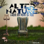 Alter Nature - From My Point Of Your copy
