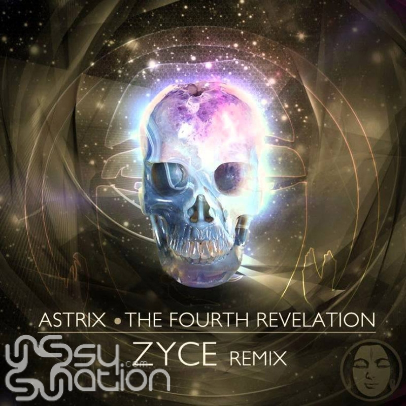 Astrix - The Fourth Revelation (Zyce Remix)