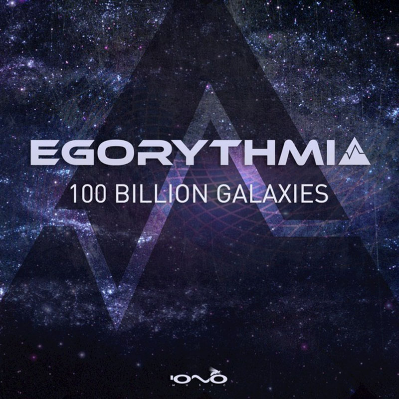 Egorythmia - 100 Billion Galaxies