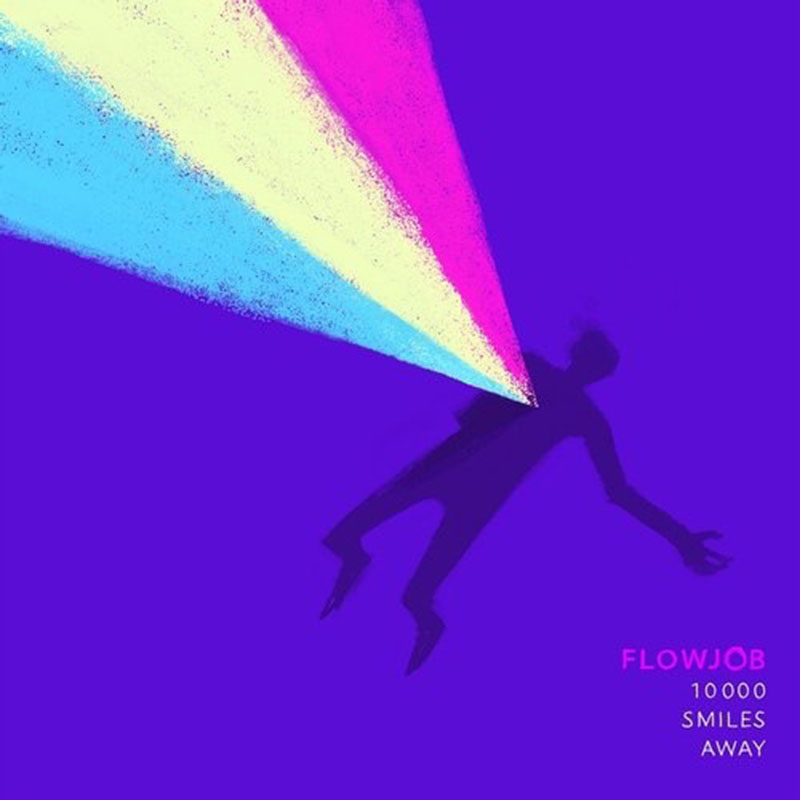 Flowjob - 10000 Smiles Away