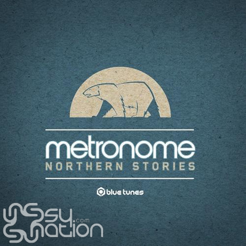 Metronome - Northern Stories
