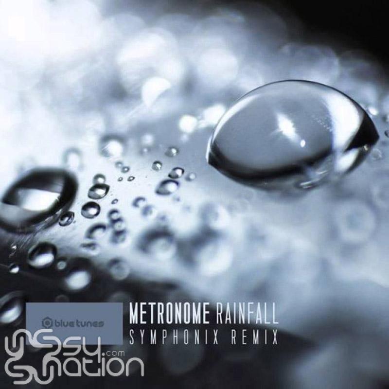 Metronome - Rainfall (Symphonix Remix)