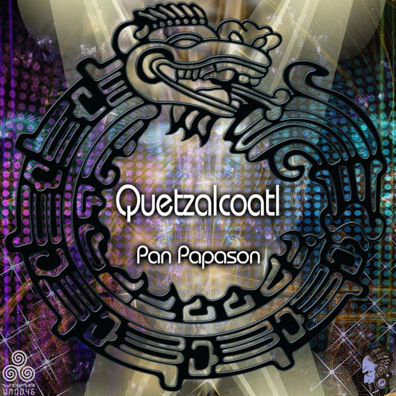Pan Papason - Quetzalcoatl