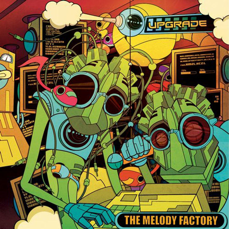 Upgrade - The Melody Factory