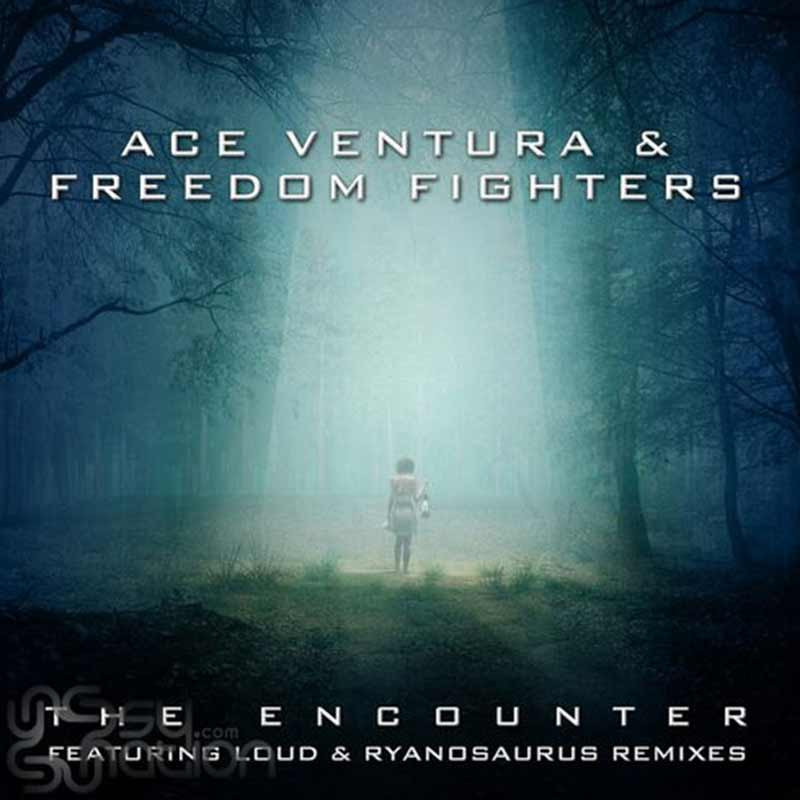 Ace Ventura & Freedom Fighters - The Encounter