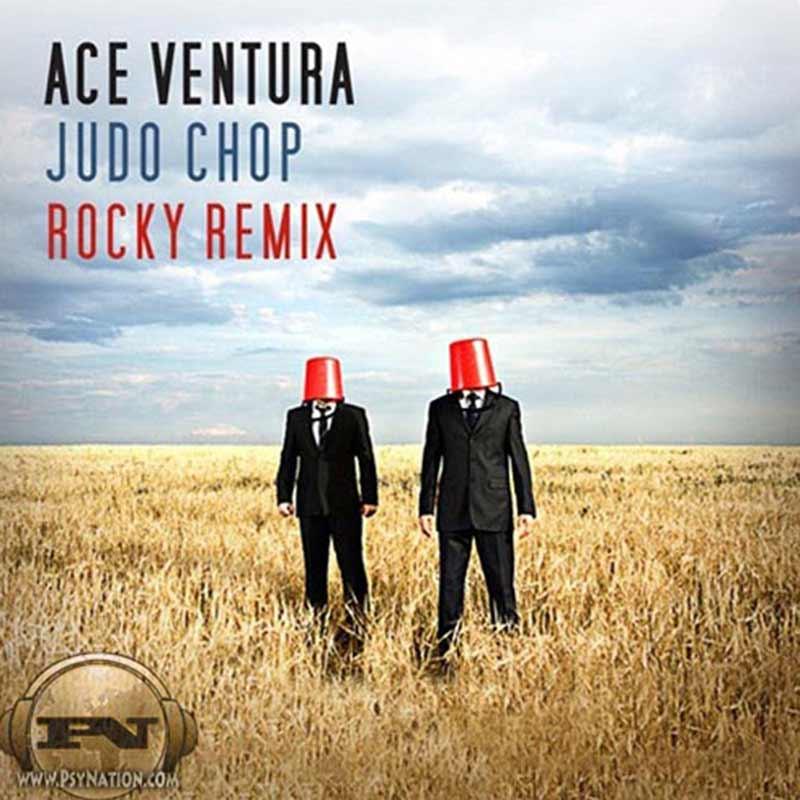 Ace Ventura - Judo Chop (Rocky Remix)