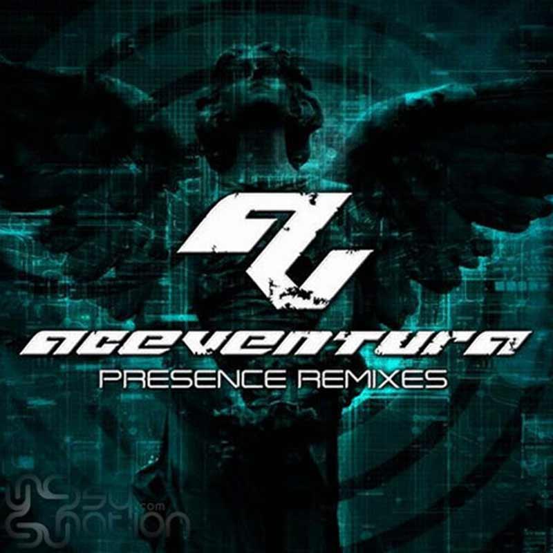 Ace Ventura - Presence Remixes