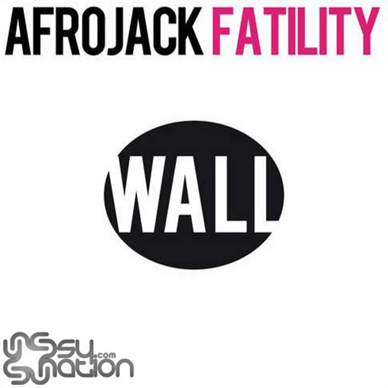 Afrojack - Fatility