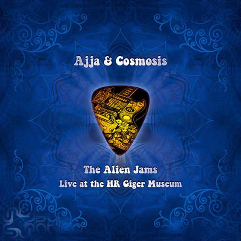 Ajja & Cosmosis - The Alien Jams