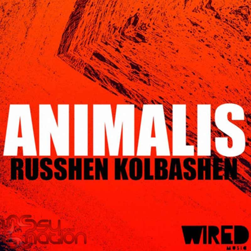 Animalis - Russhen Kolbashen