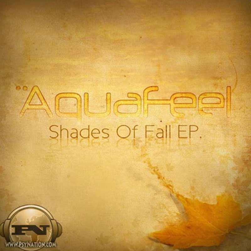 Aquafeel - Shades Of Fall EP