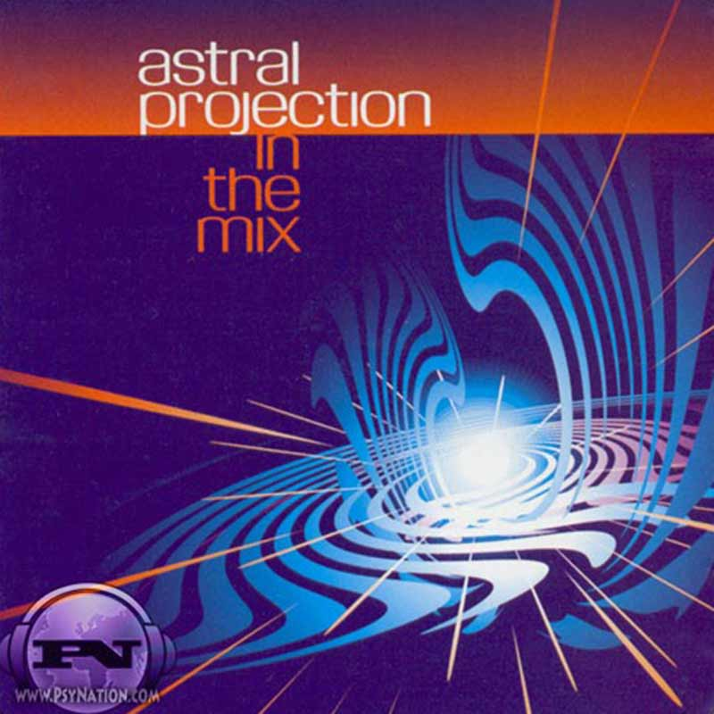 Astral Projection - In The Mix