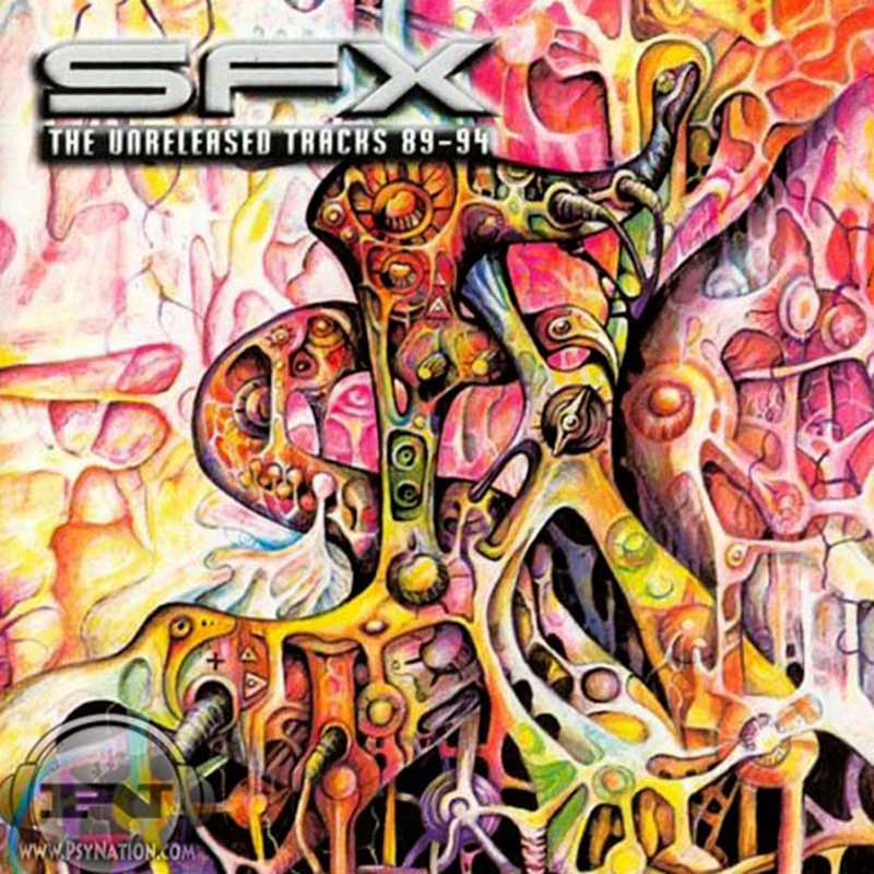 Astral Projection - SFX: The Unreleased Tracks 89-94