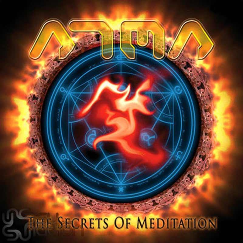 ATMA - The Secrets Of Meditation