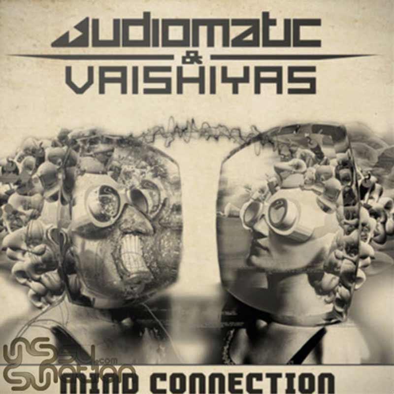 Audiomatic & Vaishiyas – Mind Connection