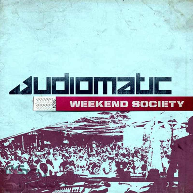 Audiomatic - Weekend Society