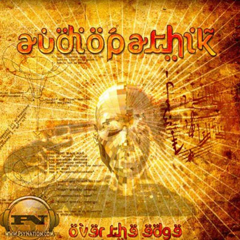 Audiopathik – Over The Edge