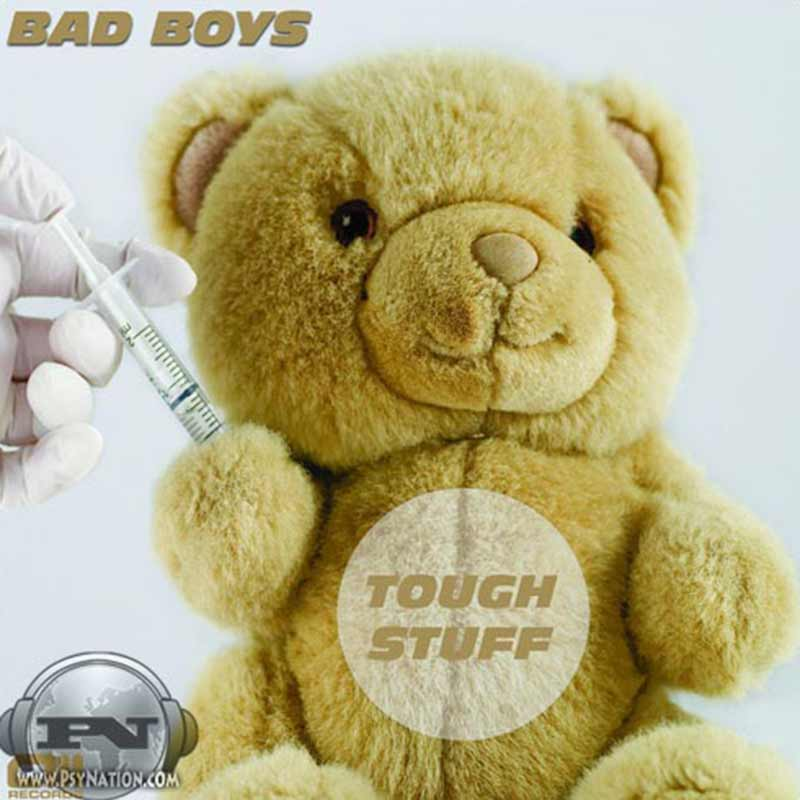 Bad Boys - Tough Stuff