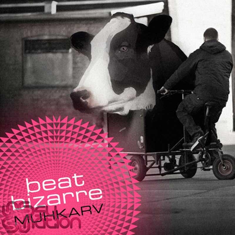 Beat Bizarre – Muhkarv