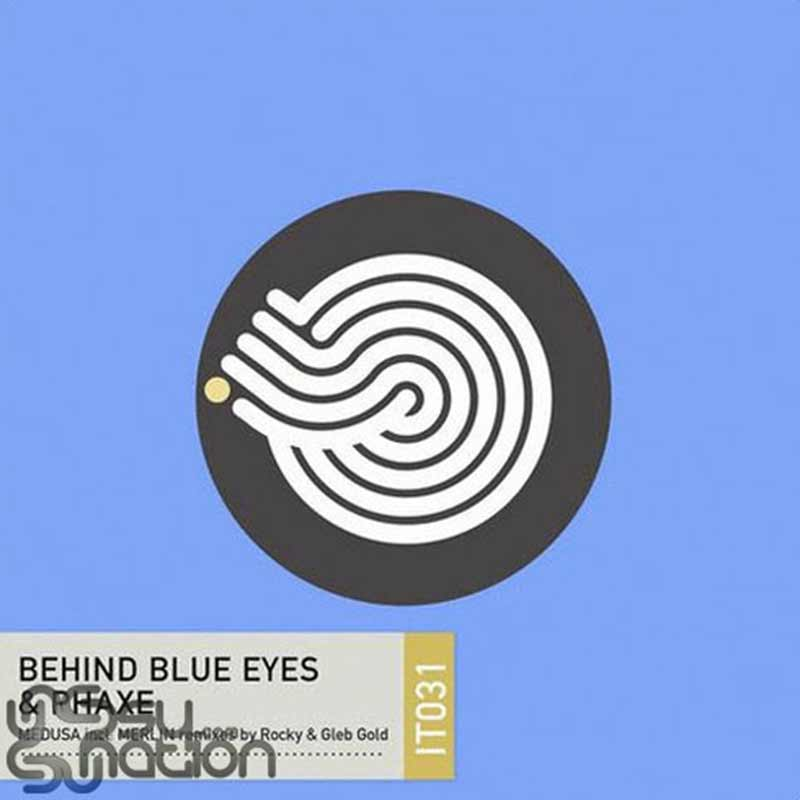 Behind Blue Eyes & Phaxe – Medusa