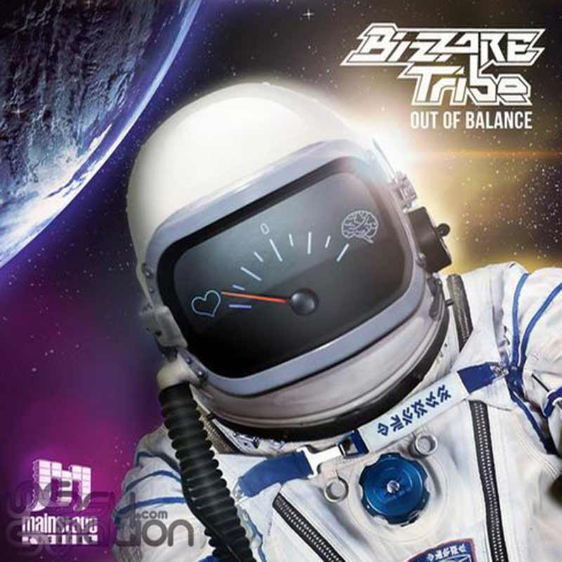 Bizzare Tribe - Out Of Balance