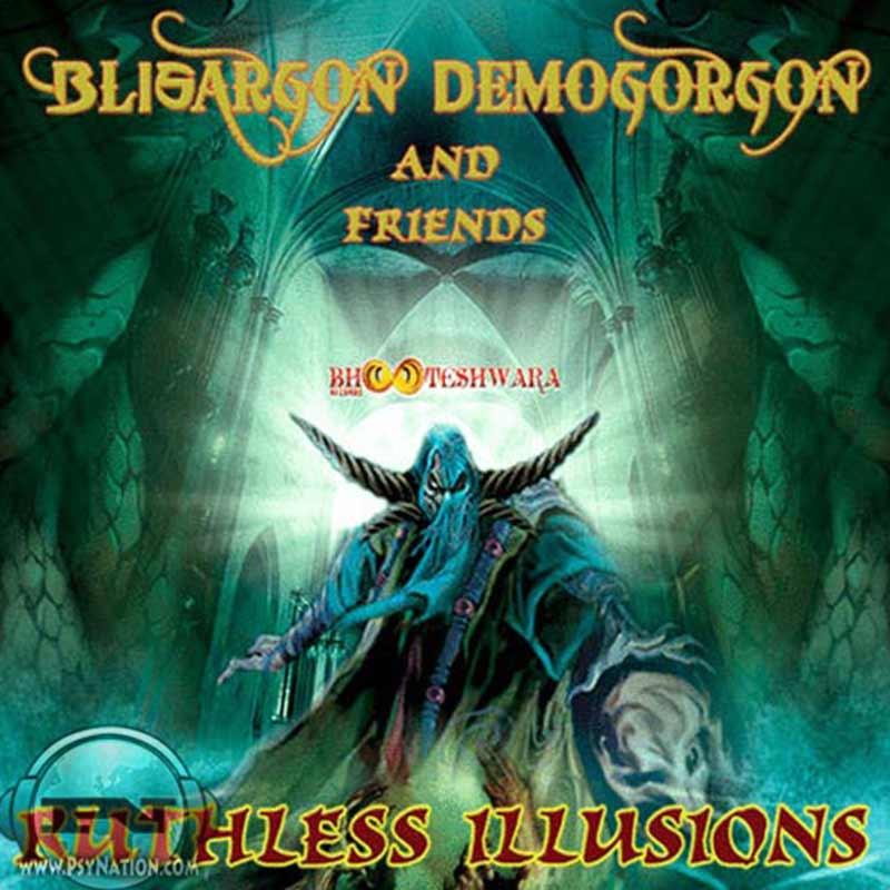 Blisargon Demogorgon & Friends - Ruthless Illusions