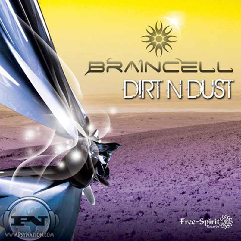 Braincell - Dirt N' Dust