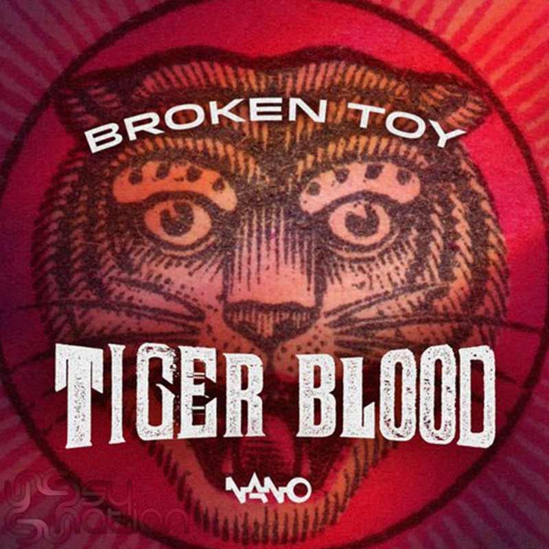 Broken Toy - Tiger Blood
