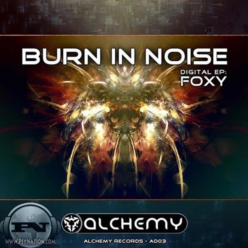 Burn In Noise - Foxy EP