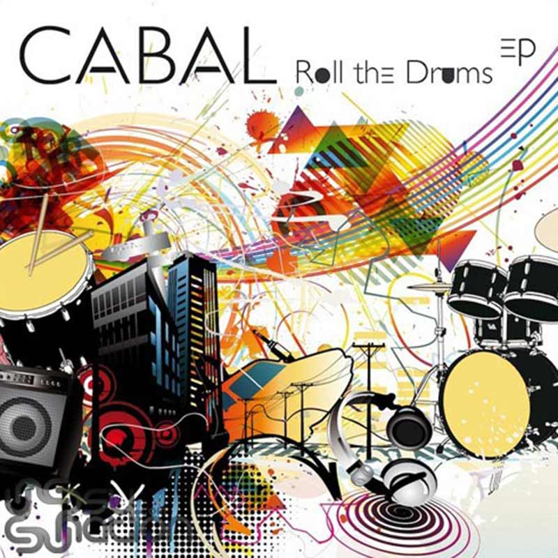 Cabal - Roll The Drums EP