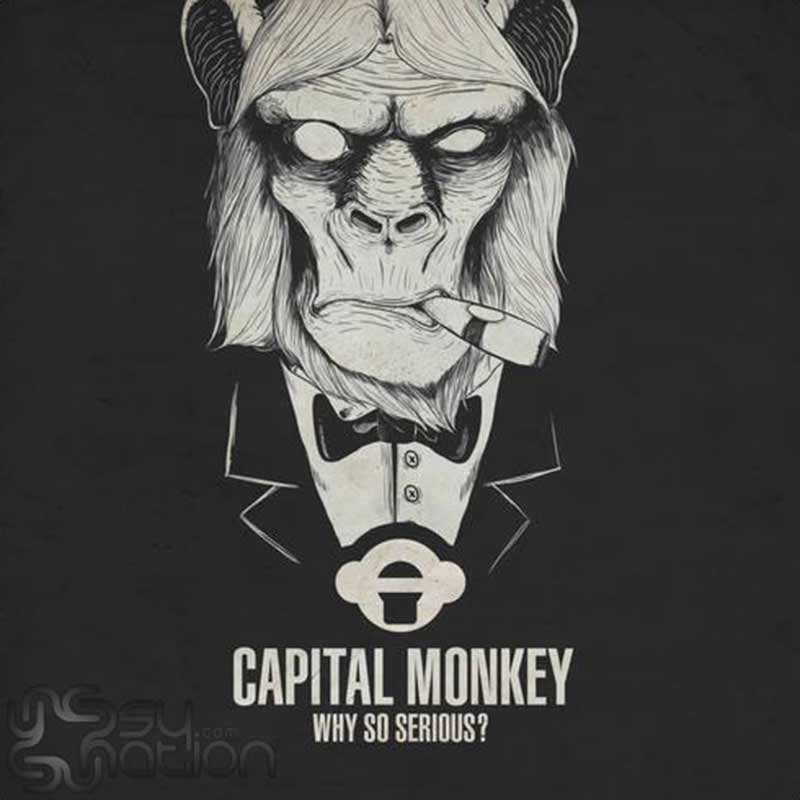 Capital Monkey – Why So Serious?