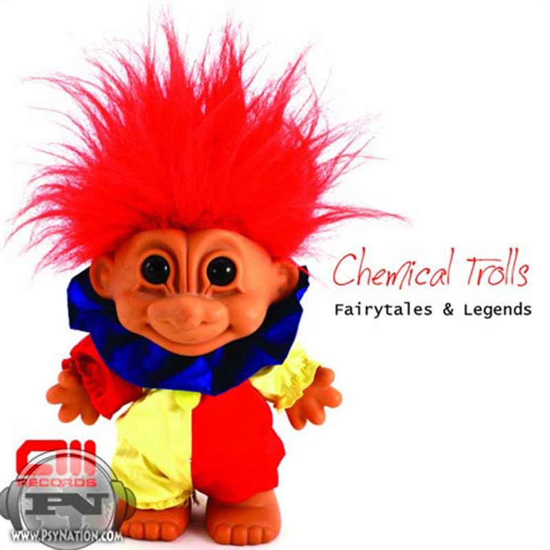 Chemical Trolls – Fairytales And Legends
