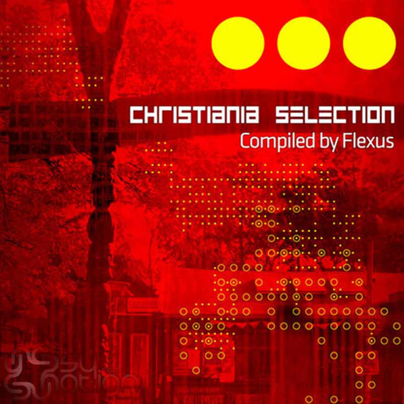 V.A. - Christiania Selection (Compiled by Flexus)