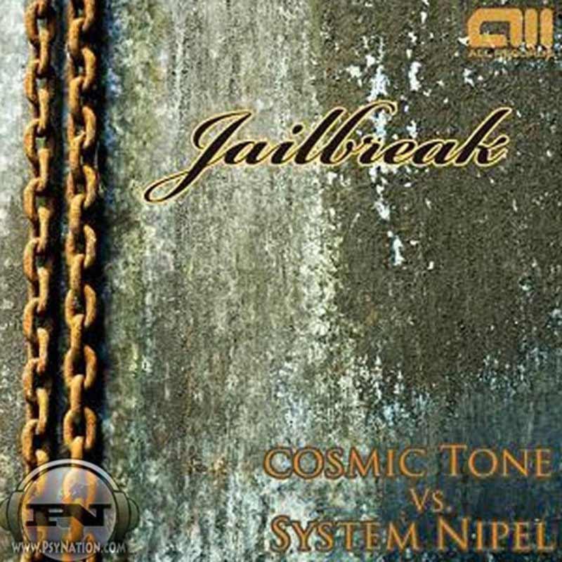 Cosmic Tone Vs. System Nipel- Jailbreak