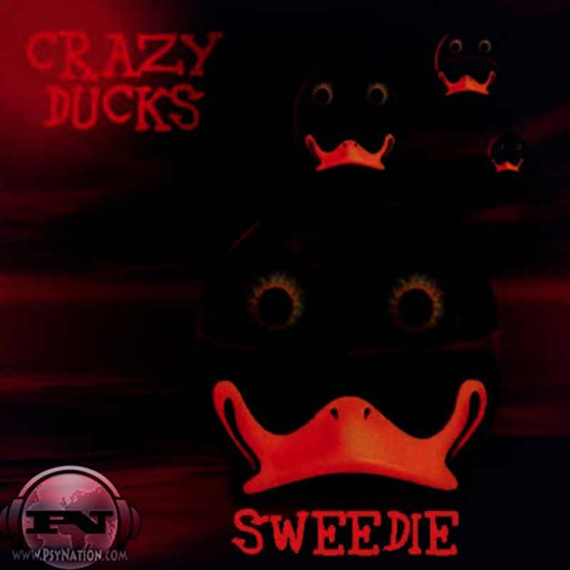 Crazy Ducks - Sweedie