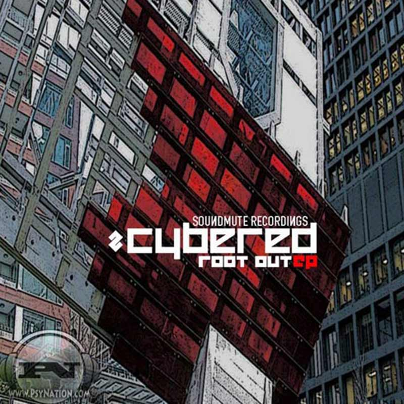 Cybered - Root Out EP