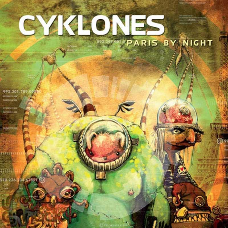 Cyklones - Paris By Night