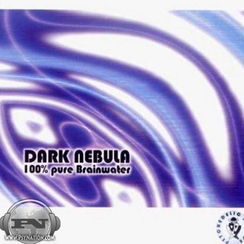 Dark Nebula - 100% Pure Brainwater