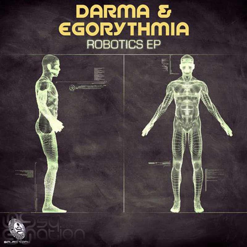 Darma & Egorythmia - Robotics