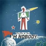 day-din-nok-im-nobody