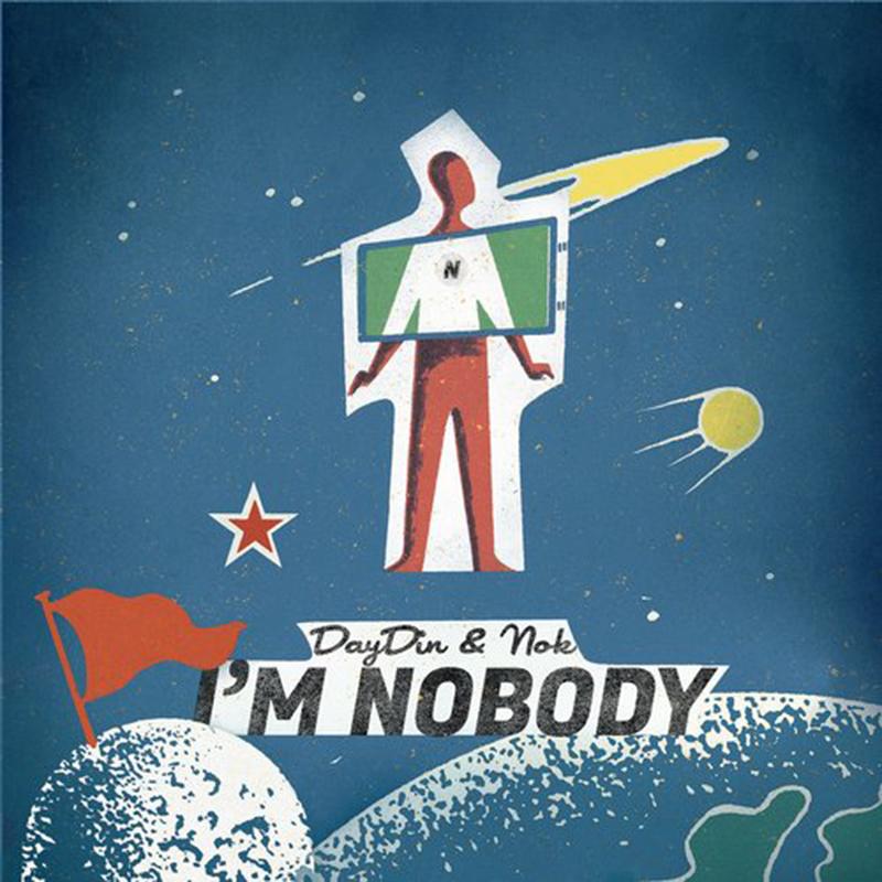 Day.Din & NOK - I'm Nobody