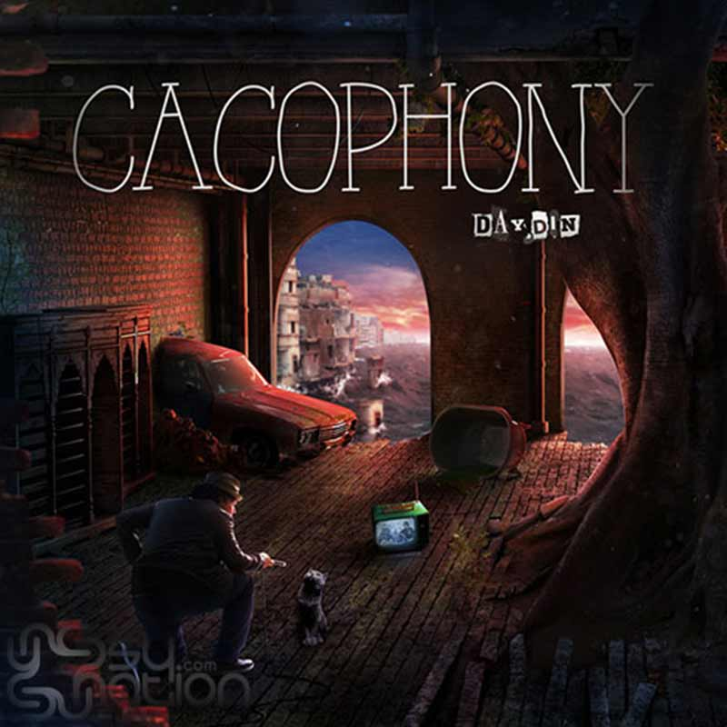 Day.Din - Cacophony