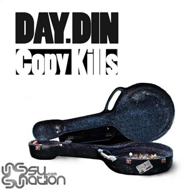 Day.Din - Copy Kills