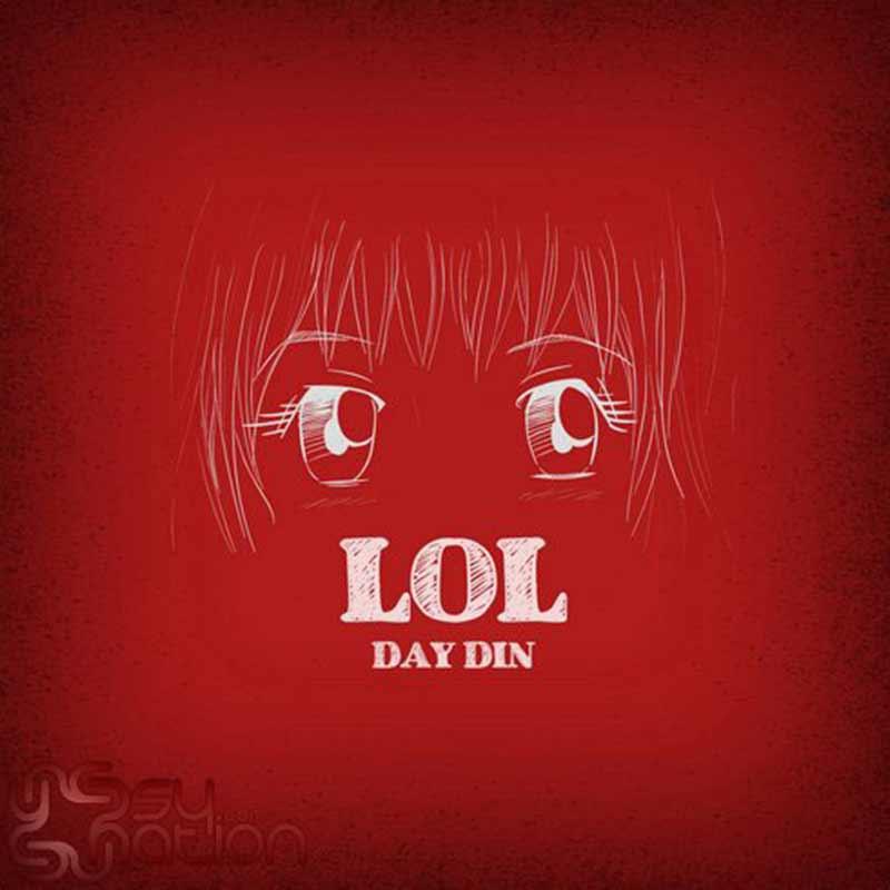 Day.Din - Lol