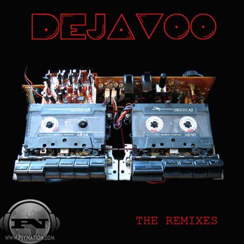 Dejavoo - The Remixes