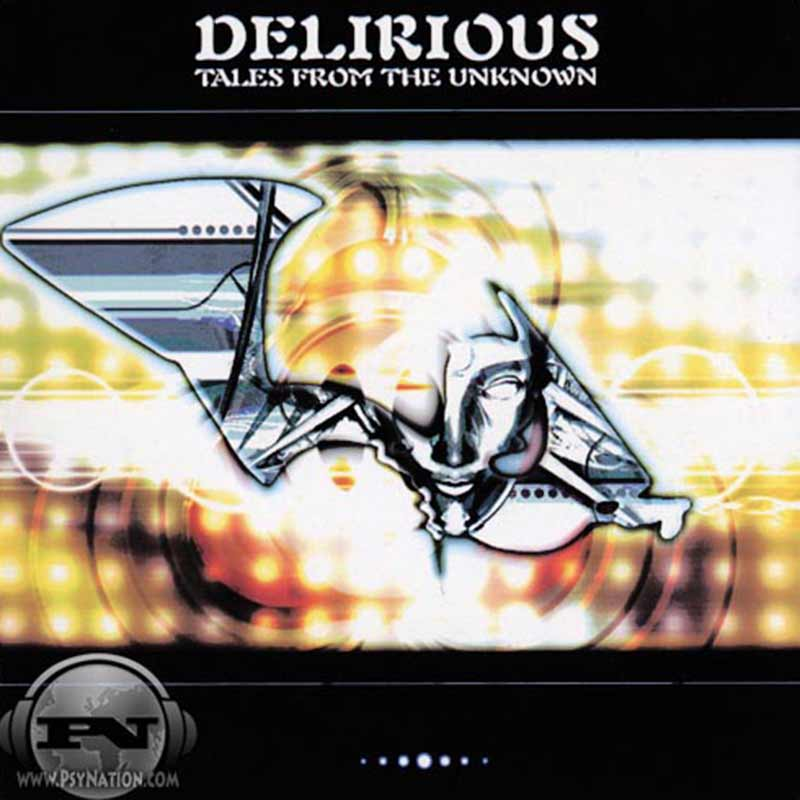 Delirious - Tales From The Unknown