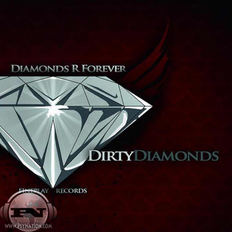 Dirty Diamonds - Diamonds R Forever