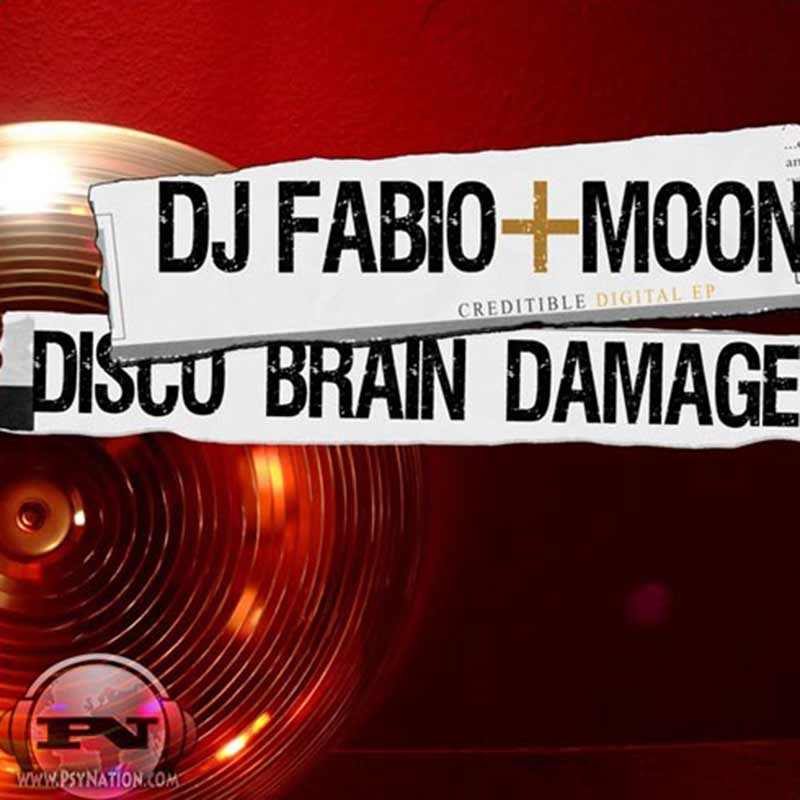 DJ Fabio & Moon - Disco Brain Damage EP