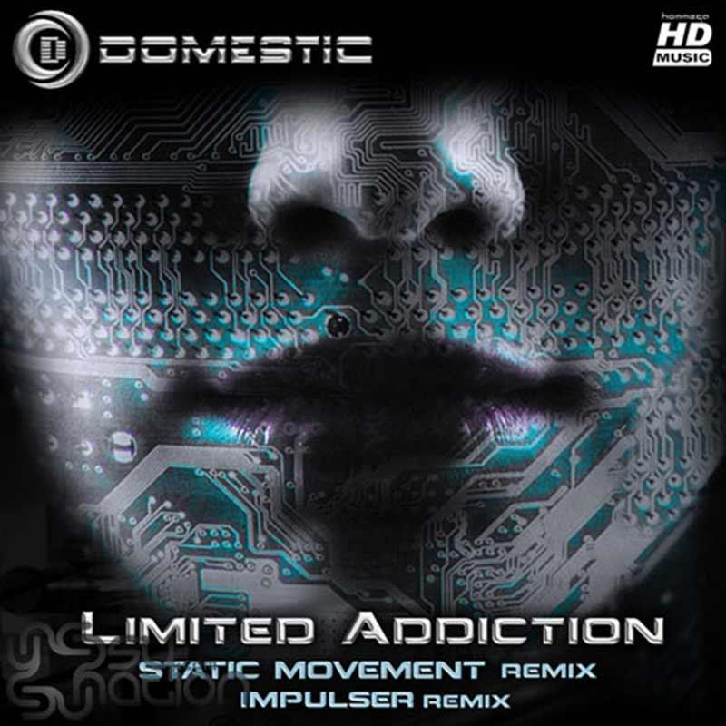 Domestic – Limited Addiction