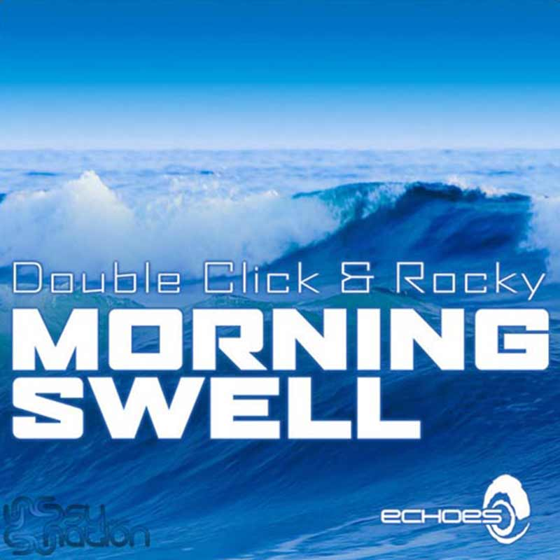 Double Click & Rocky - Morning Swell